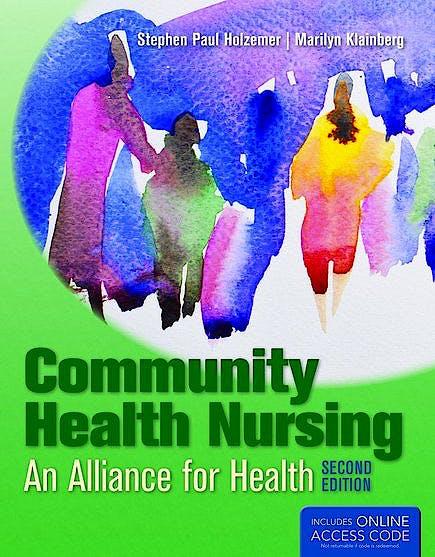 Portada del libro 9781449651770 Community Health Nursing. Alliance for Health + Online Access