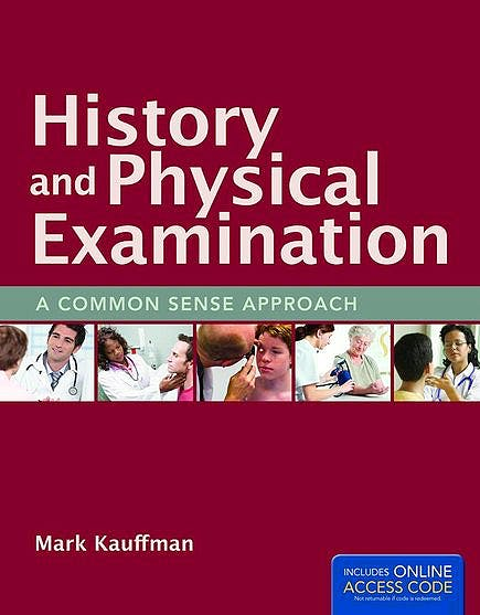 Portada del libro 9781449660260 History and Physical Examination. A Common Sense Approach + Online Access