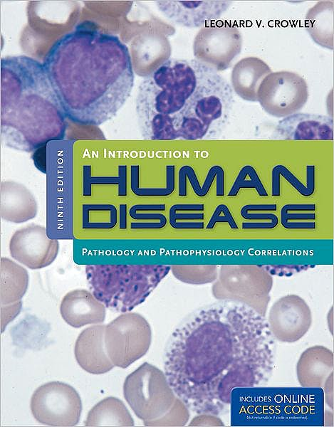 Portada del libro 9781449665593 An Introduction to Human Disease: Pathology and Pathophysiology Correlations + Acceso Online