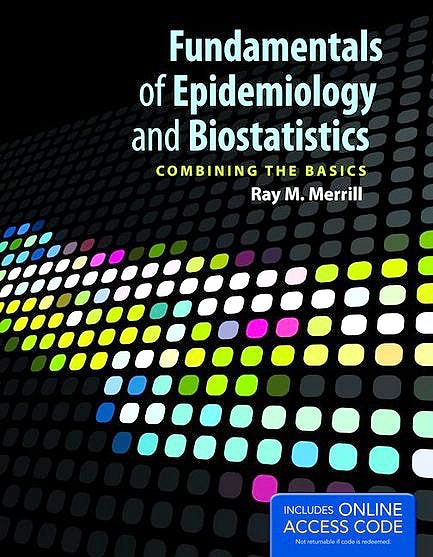 Portada del libro 9781449667535 Fundamentals of Epidemiology and Biostatistics + Acceso Online