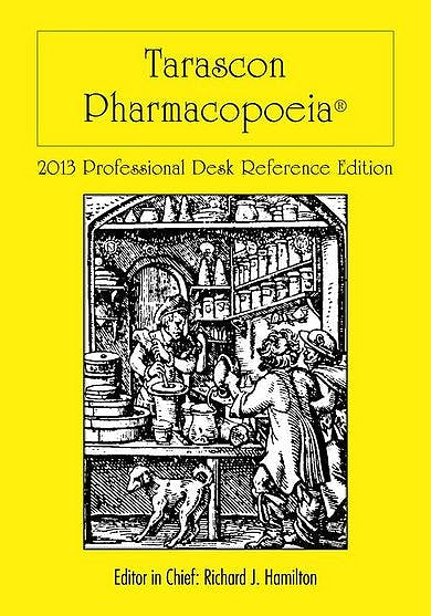 Portada del libro 9781449673635 Tarascon Pharmacopoeia 2013 Professional Desk Reference Edition