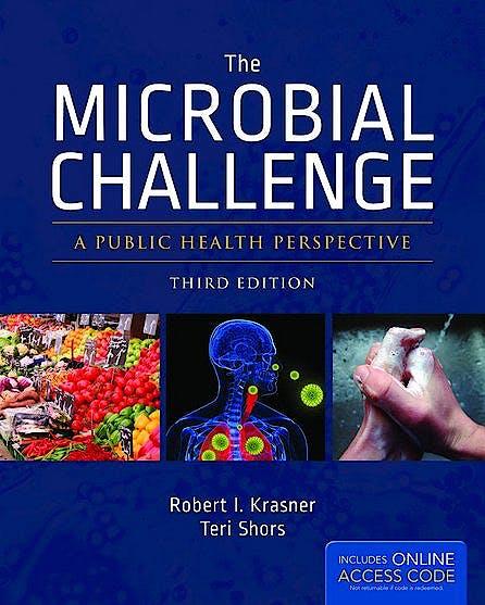 Portada del libro 9781449673758 The Microbial Challenge. a Public Health Perspective + Online Access