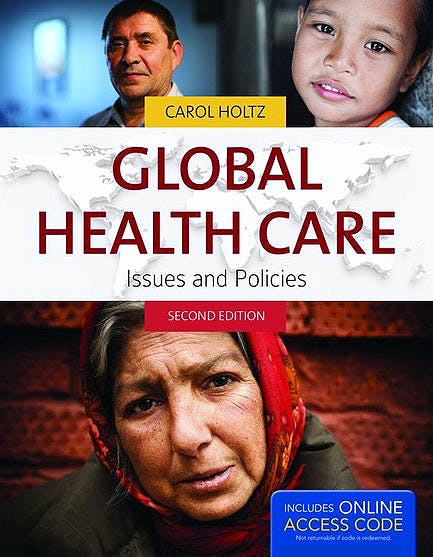 Portada del libro 9781449679590 Global Health Care. Issues and Policies + Online Access