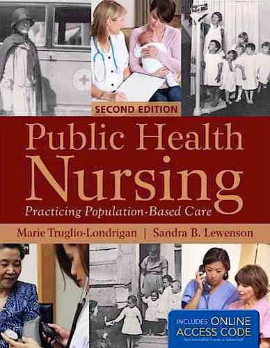 Portada del libro 9781449683580 Public Health Nursing. Practicing Population-Based Care + Online Access