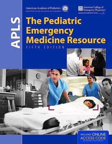 Portada del libro 9781449695965 Apls. the Pediatric Emergency Medicine Resource + Online Access