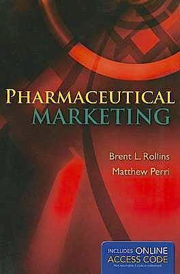 Portada del libro 9781449697990 Pharmaceutical Marketing + Online Access