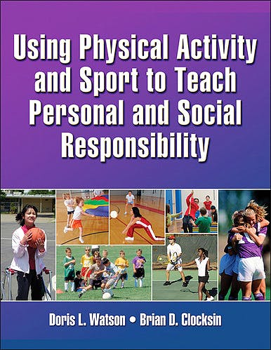 Portada del libro 9781450404723 Using Physical Activity and Sport to Teach Personal and Social Responsibility + DVD