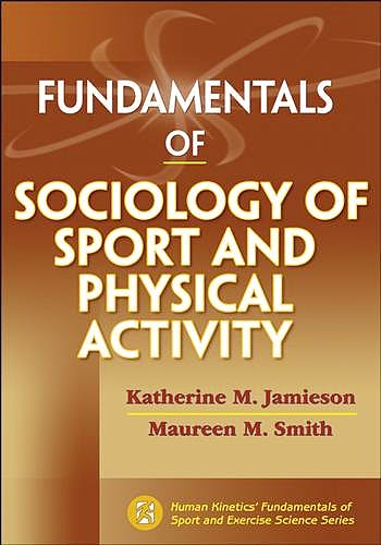 Portada del libro 9781450421027 Fundamentals of Sociology of Sport and Physical Activity