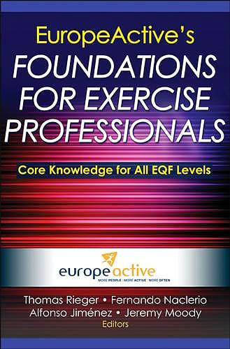 Portada del libro 9781450423779 EuropeActive's Foundations for Exercise Professionals. Core Knowledge for All EQF Levels