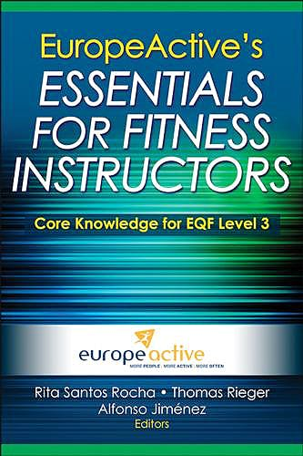 Portada del libro 9781450423793 Europeactive's Essentials for Fitness Instructors