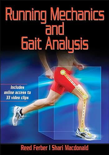 Portada del libro 9781450424394 Running Mechanics and Gait Analysis + Online Access to 33 Video Clips