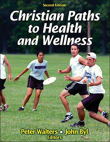 Portada del libro 9781450424547 Christian Paths to Health and Wellness