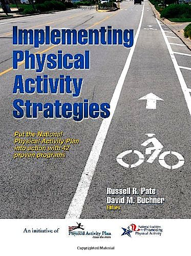 Portada del libro 9781450424998 Implementing Physical Activity Strategies