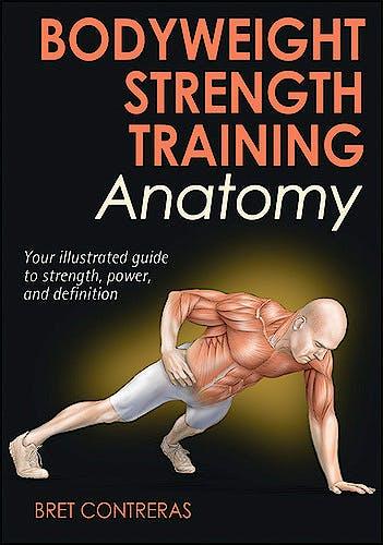 Portada del libro 9781450429290 Bodyweight Strength Training Anatomy