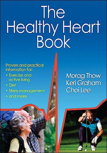 Portada del libro 9781450432788 The Healthy Heart Book