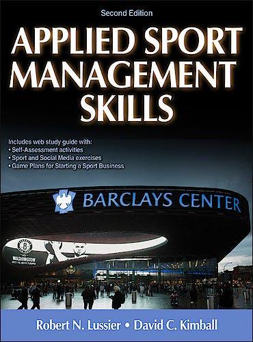 Portada del libro 9781450434157 Applied Sport Management Skills + Web Study Guide