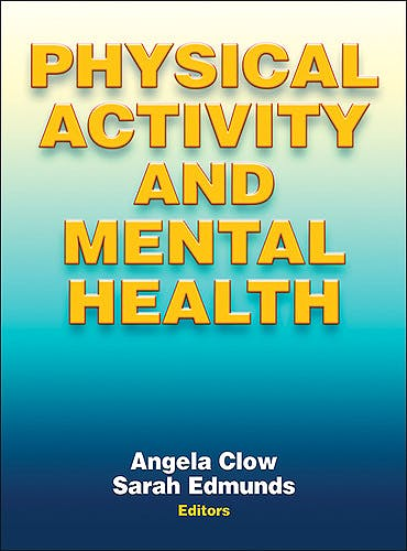 Portada del libro 9781450434331 Physical Activity and Mental Health