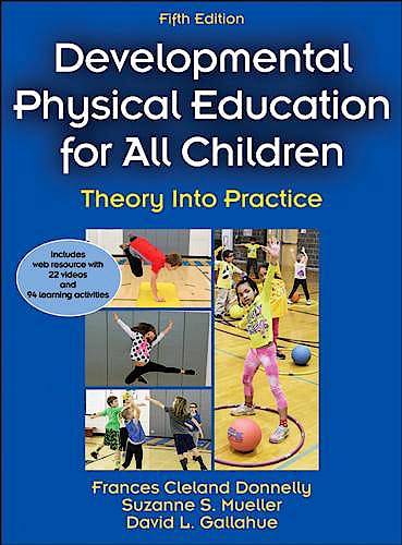 Portada del libro 9781450441575 Developmental Physical Education for All Children (With Web Resource)