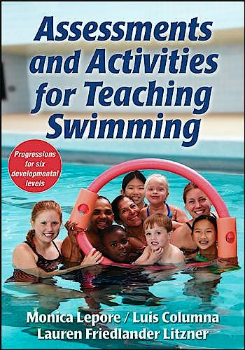 Portada del libro 9781450444729 Assessments and Activities for Teaching Swimming