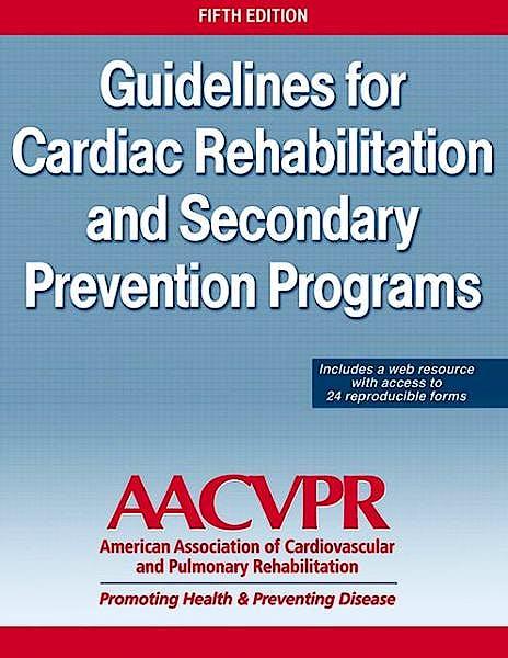 Portada del libro 9781450459631 Guidelines for Cardiac Rehabilitation and Secondary Prevention Programs + Web Resource