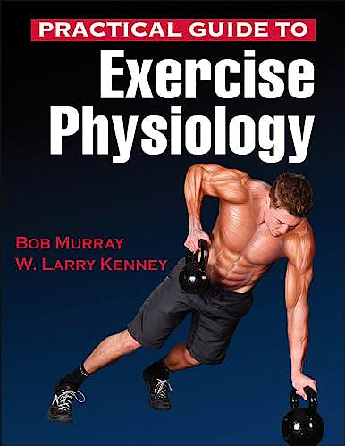 Portada del libro 9781450461801 Practical Guide to Exercise Physiology