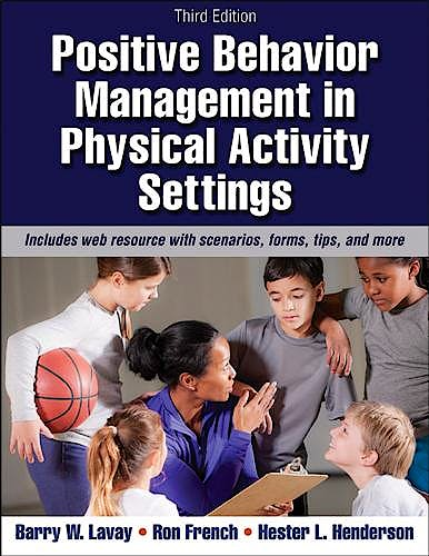 Portada del libro 9781450465793 Positive Behavior Management in Physical Activity Settings