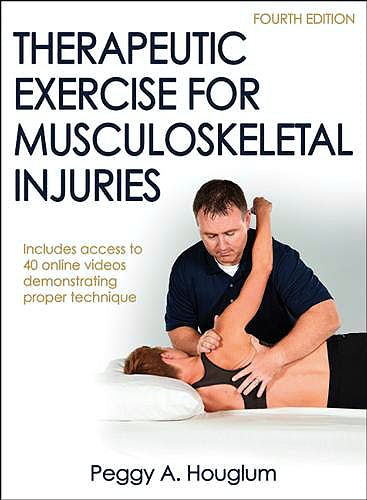 Portada del libro 9781450468831 Therapeutic Exercise for Musculoskeletal Injuries + 40 Online Videos
