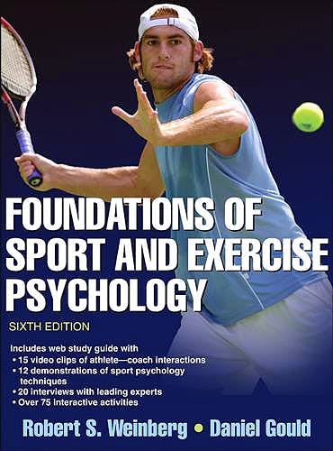 Portada del libro 9781450469814 Foundations of Sport and Exercise Psychology + Online Access