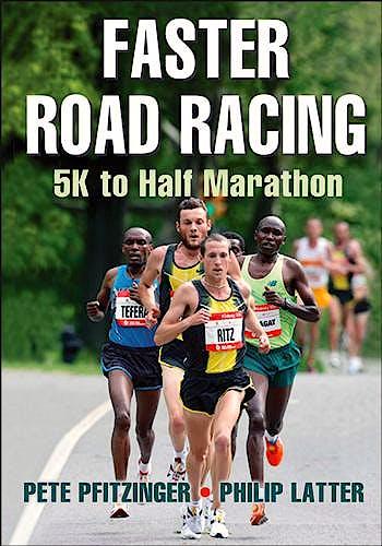 Portada del libro 9781450470452 Faster Road Racing. 5k to Half Marathon