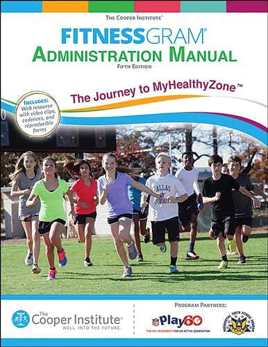 Portada del libro 9781450470469 FITNESSGRAM Administration Manual. With Web Resource the Journey to MyHealthyZone