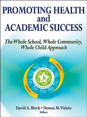Portada del libro 9781450477659 Promoting Health and Academic Success