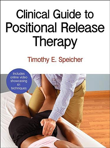 Portada del libro 9781450496247 Clinical Guide to Positional Release Therapy