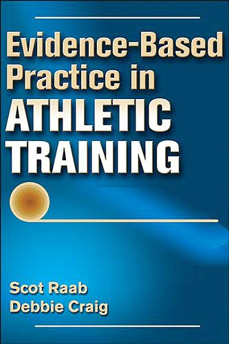 Portada del libro 9781450498159 Evidence-Based Practice in Athletic Training