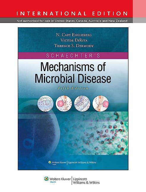 Portada del libro 9781451100051 Schaechter's Mechanisms of Microbial Disease (International Edition)