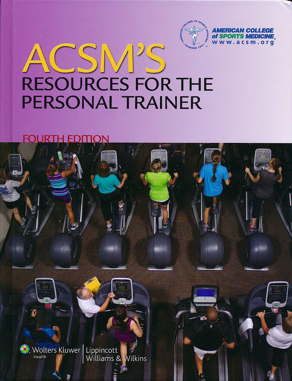 Portada del libro 9781451108590 ACSM's Resources for the Personal Trainer