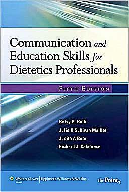 Portada del libro 9781451108996 Communication and Education Skills for Dietetics Professionals (International Edition)