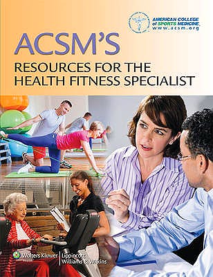 Portada del libro 9781451114805 ACSM's Resources for the Health Fitness Specialist (Print and Online)