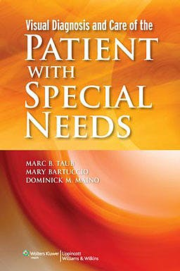Portada del libro 9781451116687 Visual Diagnosis and Care of the Patient with Special Needs