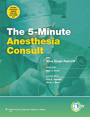 Portada del libro 9781451118940 The 5-Minute Anesthesia Consult