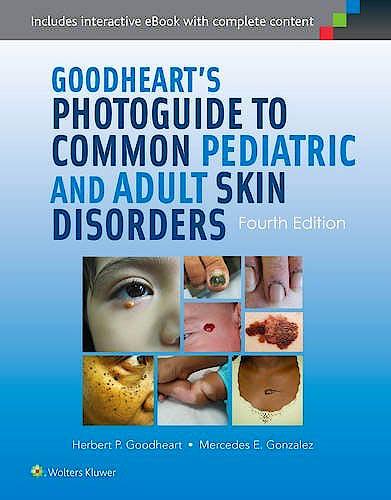 Portada del libro 9781451120622 Goodheart's Photoguide to Common Pediatric and Adult Skin Disorders