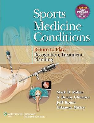 Portada del libro 9781451121032 Sports Medicine Conditions. Return to Play: Recognition, Treatment, Planning (Online and Print)