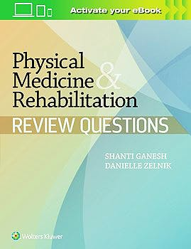 Portada del libro 9781451151763 Physical Medicine and Rehabilitation Review Questions