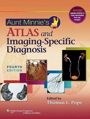 Portada del libro 9781451172157 Aunt Minnie's Atlas and Imaging-Specific Diagnosis (Online and Print)