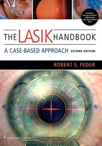 Portada del libro 9781451172843 The Lasik Handbook. a Case-Based Approach