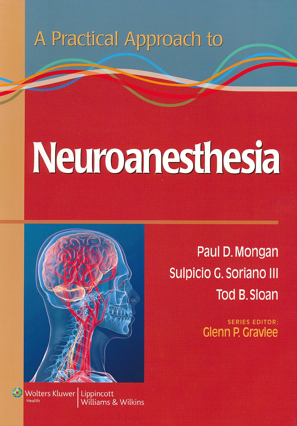 Portada del libro 9781451173154 Practical Approach to Neuroanesthesia