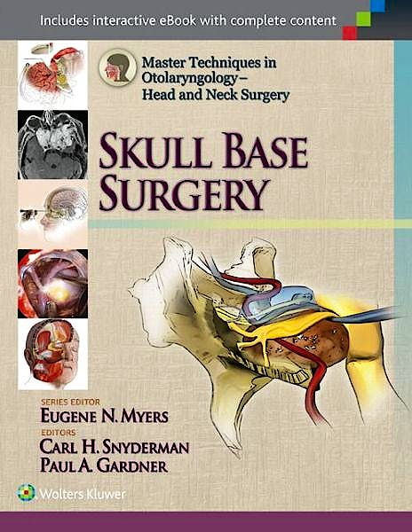 Portada del libro 9781451173628 Skull Base Surgery (Master Techniques in Otolaryngology-Head and Neck Surgery)
