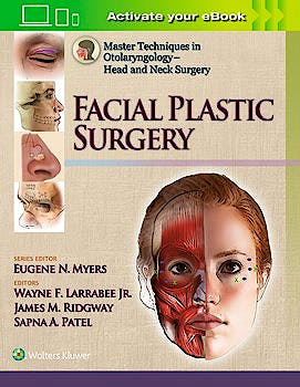 Portada del libro 9781451173703 Facial Plastic Surgery (Master Techniques in Otolaryngology-Head and Neck Surgery)