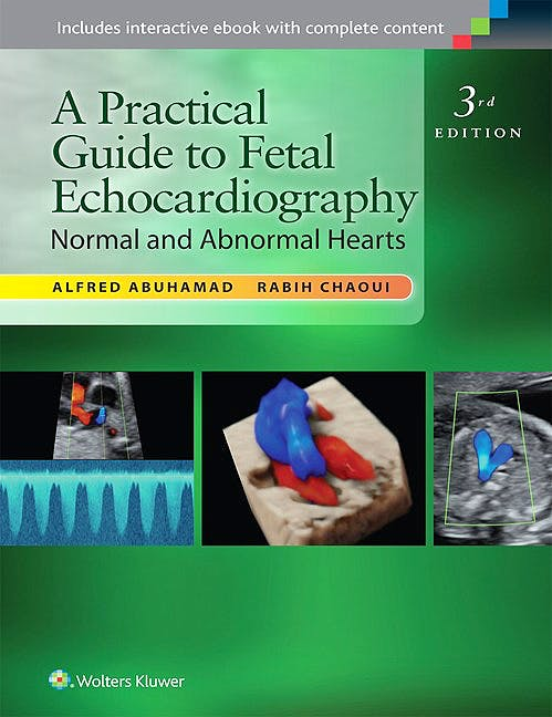 Portada del libro 9781451176056 A Practical Guide to Fetal Echocardiography. Normal and Abnormal Hearts