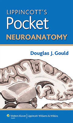 Portada del libro 9781451176124 Lippincott's Pocket Neuroanatomy