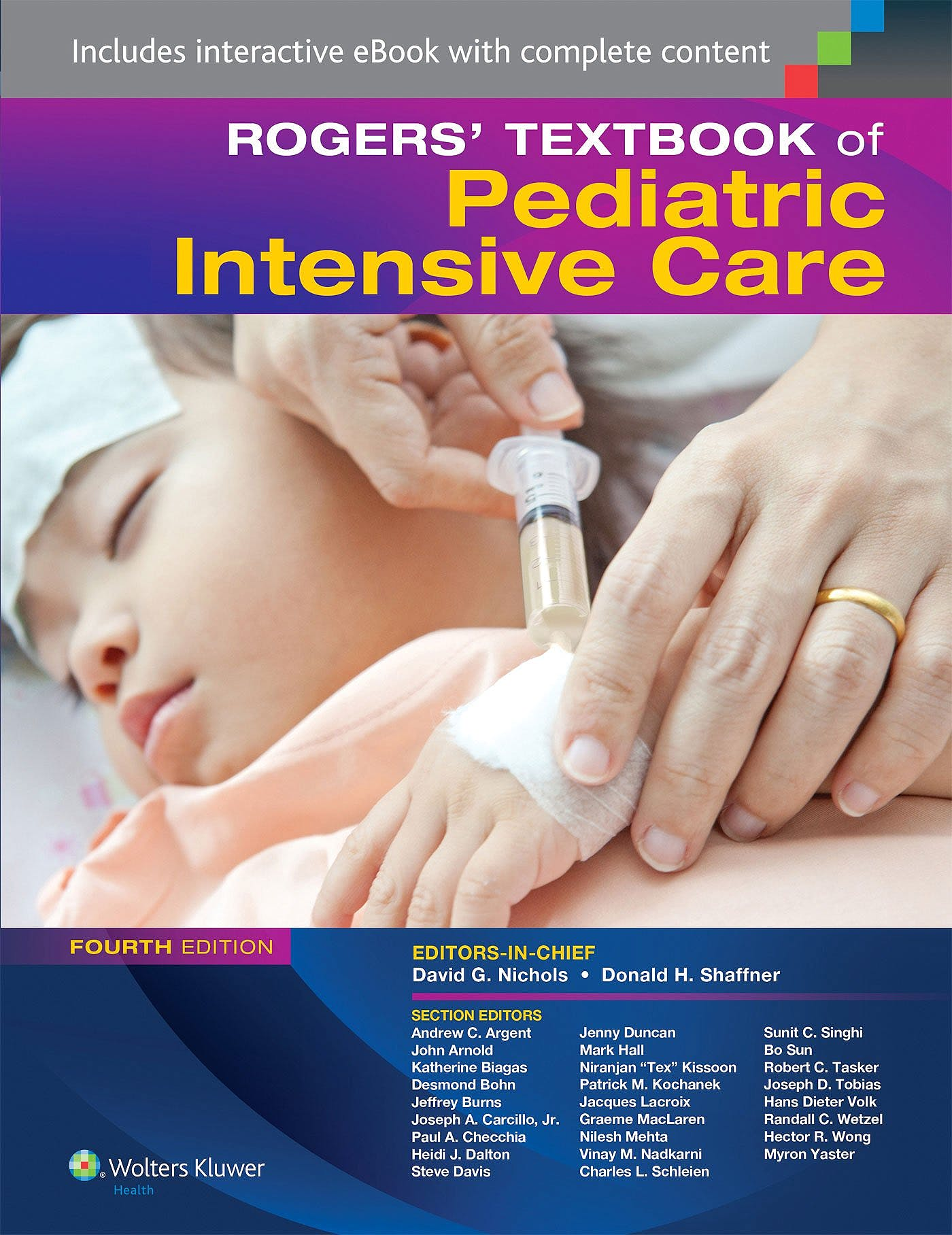 Portada del libro 9781451176629 Rogers' Textbook of Pediatric Intensive Care